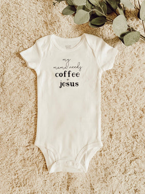 Saved by Grace Co. - Mama Needs Coffee and Jesus Onesie - A Cut Above Boutique