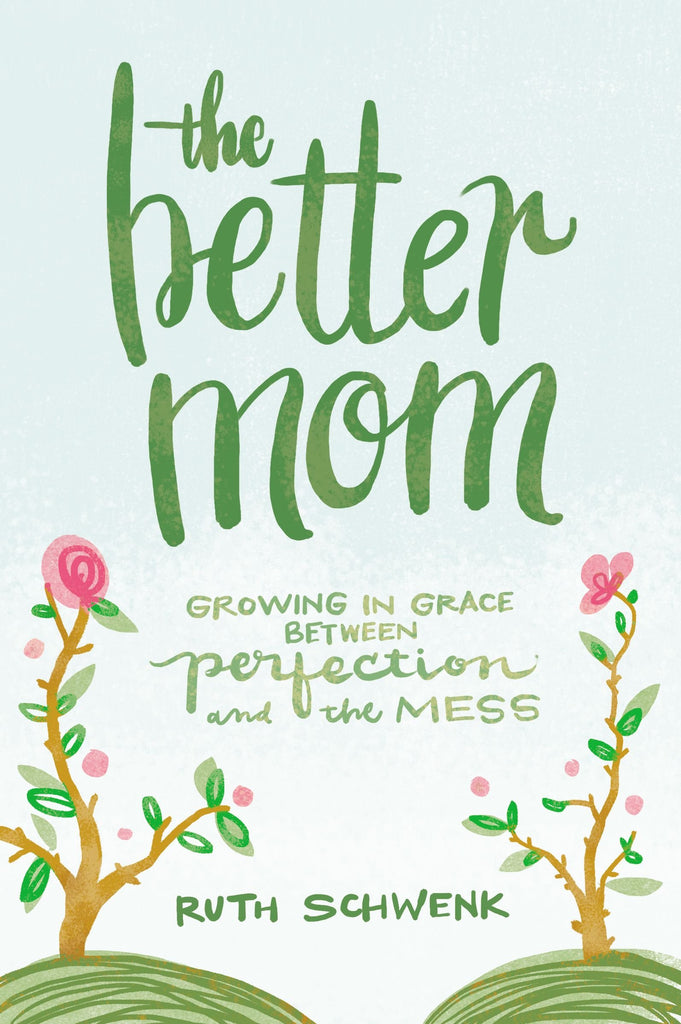 The Better Mom Book - A Cut Above Boutique