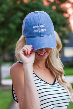 Mom Hair Dont Care Hat - A Cut Above Boutique
