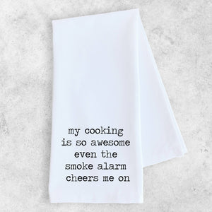 My Cooking Is So Awesome - Tea Towel - A Cut Above Boutique