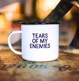 Tears Of My Enemies Mug - A Cut Above Boutique