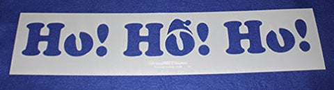 Ho, Ho, Ho Holiday Stencil- Painting /Crafts/ Templates