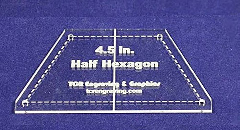 "Half Hexagon Quilt Template 4.5"" - Clear w/ Center Guideline & Guideline Holes 1/8"""