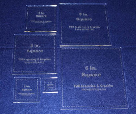 "Square Templates. 1"", 2"", 3"", 4"", 5"", 6"" - Clear ~1/4"""