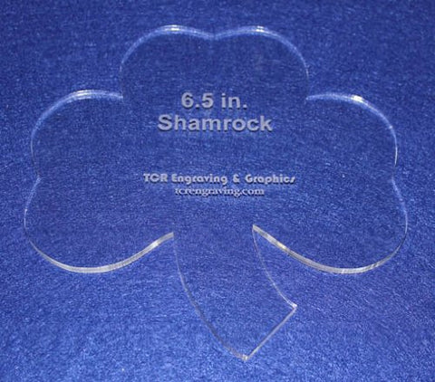 "Shamrock 6 1/2"" Height & Width - Clear 1/4"" Thick Acrylic"