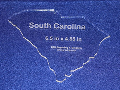 "State of South Carolina Template 6.5"" X 4.85"" - Clear ~1/4"" Thick Acrylic"