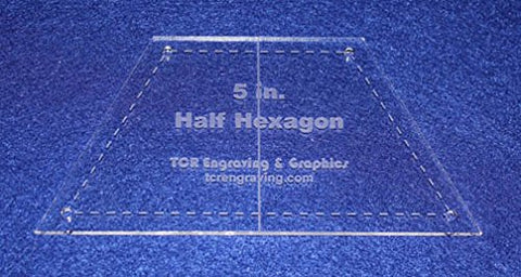 "Quilt Templates-Half Hexagon 5"" with Center Guideline & Guide Holes"