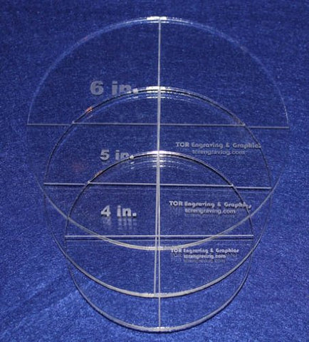 "Circle Template 3 Piece Set. 4"",5"", 6"" - Clear  1/4"" Thick"
