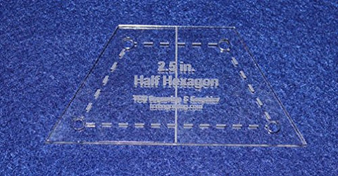 "Half Hexagon 2.5"" with Seam, Center Guideline & Guide Holes-Quilt Templates-"
