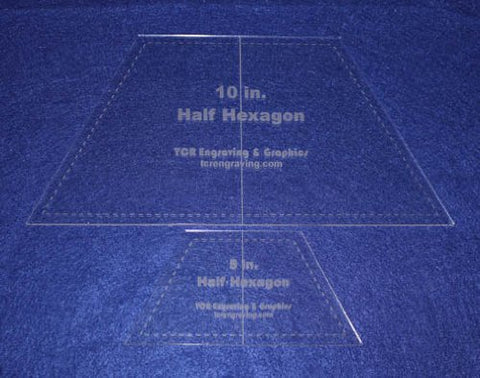 "Half Hexagon Quilt Templates. 5"" & 10"" - Clear w/ Center Guideline 1/8"""