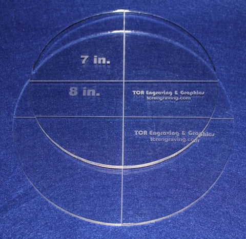 "Circle Template 2 Piece Set. 7"", 8"" - Clear ~1/4"" Thick"