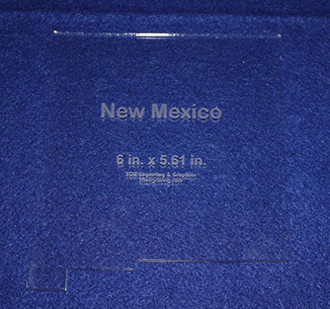 "State of New Mexico Template 6"" X 5.61"" - Clear ~1/4"" Thick Acrylic"