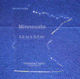 "State of Minnesota Template 5.5"" X 6.5"" - Clear ~1/4"" Thick Acrylic"