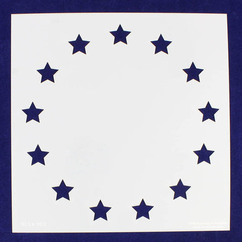 "13 Star Revolutionary Field Stencil 14 Mil -10.5""H x 10.5""W - Painting /Crafts/ Templates"