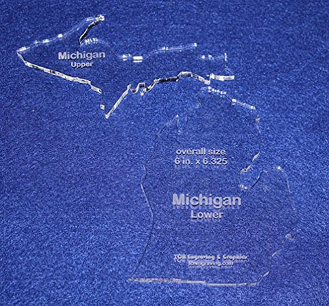 "State of Michigan Template 6"" X 6.325"" - Clear ~1/4"" Thick Acrylic- 2 pieces"