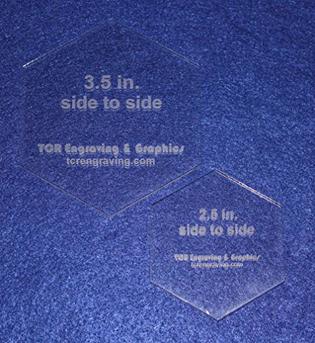 "2 Pc Side to Side Measured Hexagon Set -2.5"" and 3.5""- Clear Acrylic 1/8"" - Template"