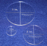 "Circle Template 3 Piece Set. 1"", 2"", 3"" - Clear 1/8"" Thick"