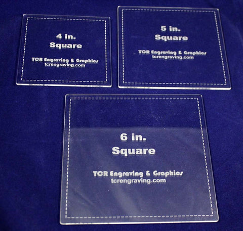 "Square Templates. 4"", 5"", 6"". - Clear 1/8"""