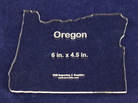 "State of Oregon Template 6"" X 4.5"" - Clear ~1/4"" Thick Acrylic"
