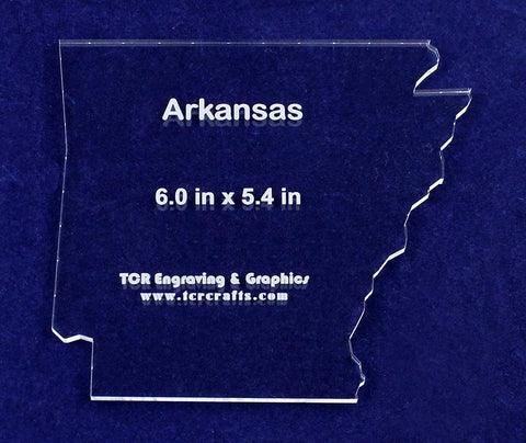 "State of Arkansas Template 6"" X 5.4"" - Clear 1/4"" Thick Acrylic"