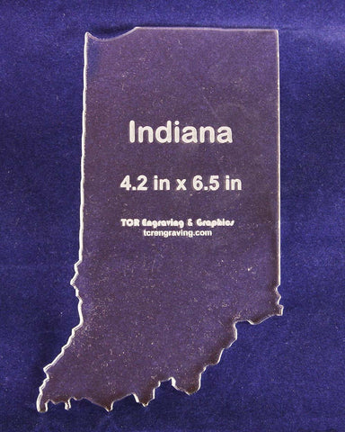 "State of Indiana Template 4.2"" X 6.5"" - Clear ~1/4"" Thick Acrylic"