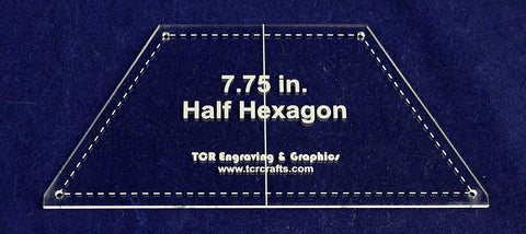 "Half Hexagon 7.75"" with Seam, Center Guideline & Guide Holes-Quilt Templates-"