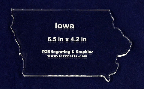 "State of Iowa Template 6.5"" X 4.2"" - Clear 1/4"" Thick Acrylic"