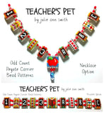 TEACHER'S PET Carrier Bead Patterns