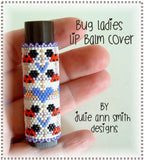 BUG LADIES Lip Balm Cover Pattern