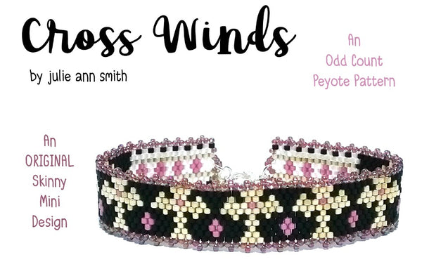 CROSS WINDS Skinny Mini Bracelet Pattern