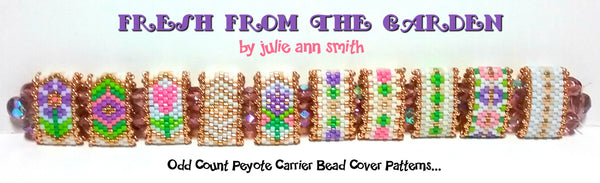FRESH FROM THE GARDEN Carrier Bead Patterns