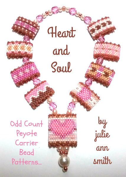 HEART AND SOUL Carrier Bead Patterns