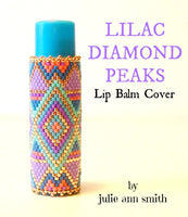 LILAC DIAMOND PEAKS Lip Balm Cover Pattern