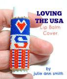 LOVING THE USA Lip Balm Cover Pattern