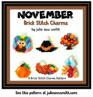 NOVEMBER Brick Stitch Charms Pattern