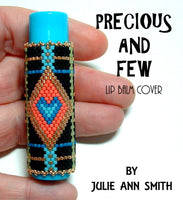 PRECIOUS AND FEW Lip Balm Cover Pattern