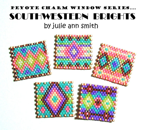 SOUTHWESTERN BRIGHTS Peyote Charm Windows Pattern