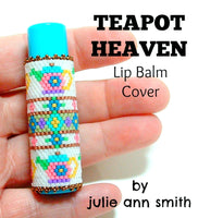 TEAPOT HEAVEN Lip Balm Cover Pattern