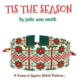 TIS THE SEASON Square Stitch or Loom Bracelet Pattern