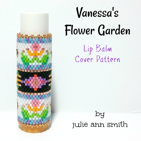 VANESSA'S FLOWER GARDEN Lip Balm Cover Pattern
