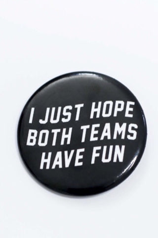 Button : Teams Have Fun
