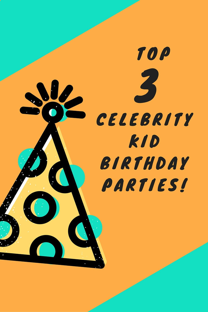 Top 3 Celebrity Kid Birthday Parties in 2015-2016