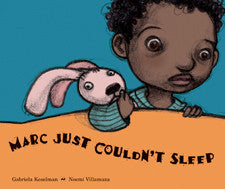 Marc Just Couldn't Sleep by Gabriela Keselman - IttyBittyBees