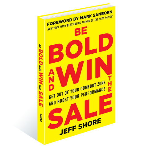 Be Bold and Win the Sale Paperback