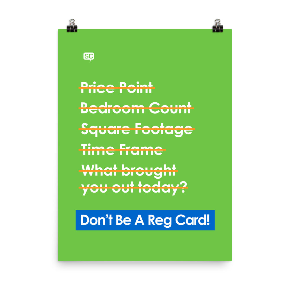 Don't Be A Reg Card Poster