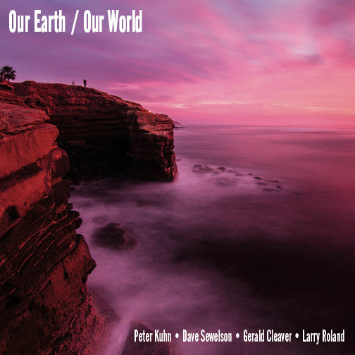 Our Earth / Our World Choose CD or MP3 on Checkout