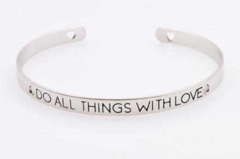 Bracelet - Do All Things With Love