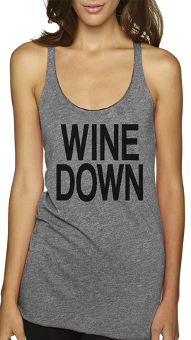 WINE DOWN Racerback Tank