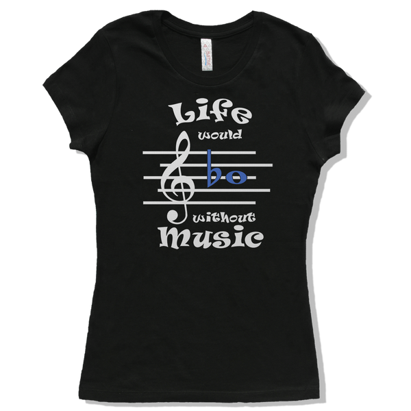 Life Would Bb Without Music, Womens - TntMusicBox - 2