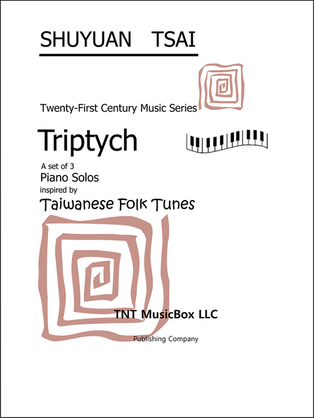 Piano Solos: Triptych of Tiawanese Folk Tunes